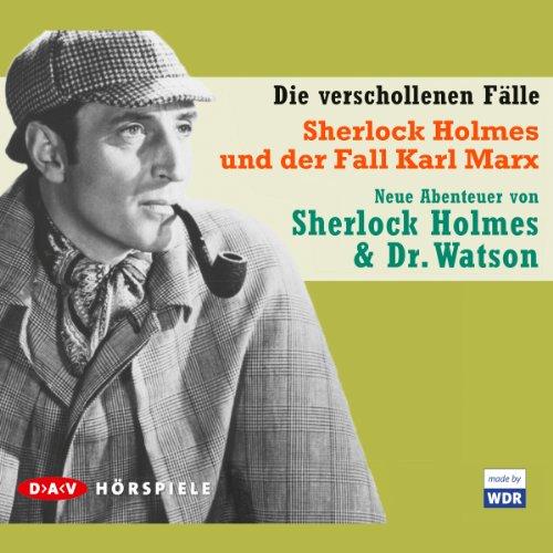 Sherlock Holmes und der Fall Karl Marx audiobook cover art