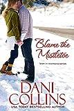 Free eBook - Blame the Mistletoe