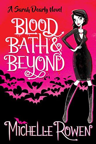 Blood Bath & Beyond (The Sarah Dearly Series Book 1) (English Edition)