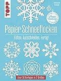 Papier-Schneeflocken: Falten, Ausschneiden, Fertig!