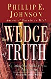 The Wedge of Truth : Splitting the Foundations of