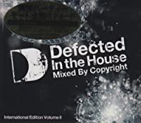 Defected In The House-International Edition Volume II