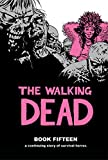 The Walking Dead Book 15