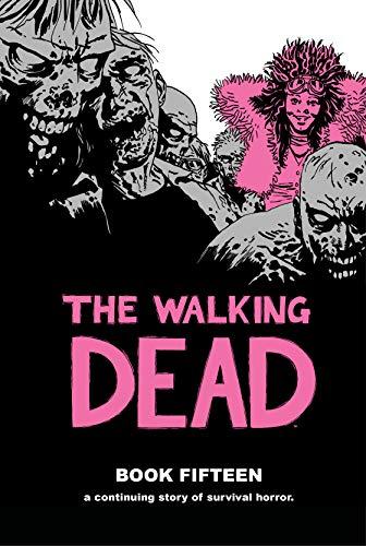 The Walking Dead Book 15