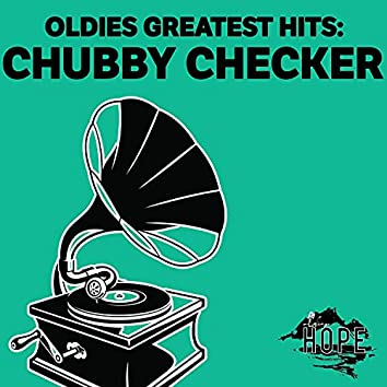 Oldies Greatest Hits: Chubby Checker