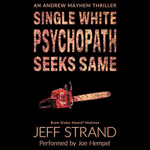 Single White Psychopath Seeks Same  By  cover art