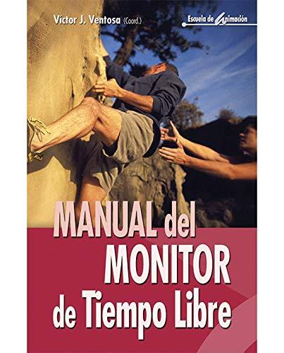 Manual monitor tiempo libre: 10 Escuela animación
