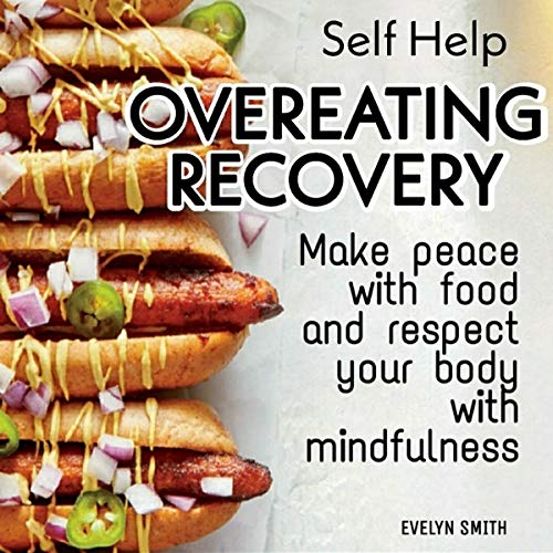 Self Help: Overeating Recovery cover art