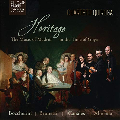 Heritage, The Music of Madrid in the Time of Goya