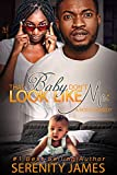That Baby Don't Look Like Me