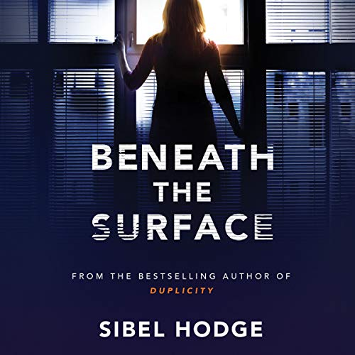 Beneath the Surface Audiobook By Sibel Hodge cover art