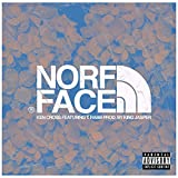 Norf Face (feat. T.Rabb) [Explicit]
