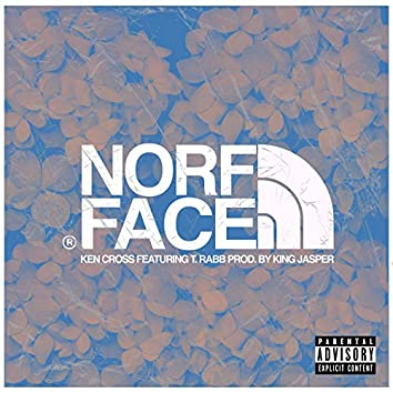 Norf Face (feat. T.Rabb)