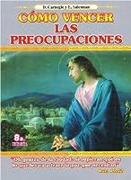 Como Vencer Las Preocupaciones 9589492533 Book Cover