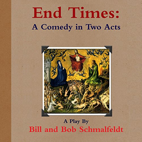 End Times: A Comedy audiobook cover art