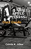 APPLE FITNESS+ User Guide: A Simple Instructional Manual to Set up and Use Apple Fitness+ on Apple TV, iPhone and iPad and Watches With Tips And Tricks, For Beginners And Users (English Edition)