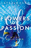 Flowers of Passion – Wilde Orchideen (Flowers of Passion 2): Roman