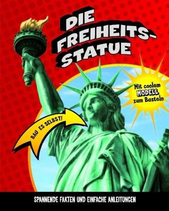 Die Freiheitsstatue: Bau es selbst!