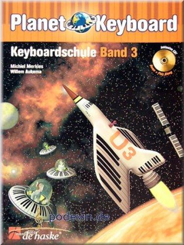 Planet Keyboard 3 Keyboardschule - Keyboard Noten [Musiknoten]
