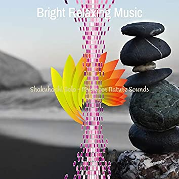 Shakuhachi Solo - Music for Nature Sounds