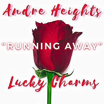 Running Away (feat. Lucky Charms)