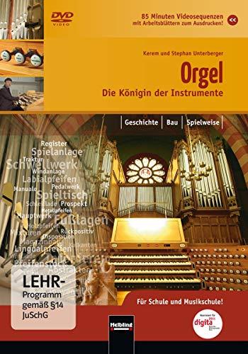 Die Orgel - Die Königin der Instrumente