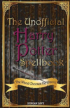 The Unofficial Harry Potter Spellbook  The Wand Chooses the Wizard