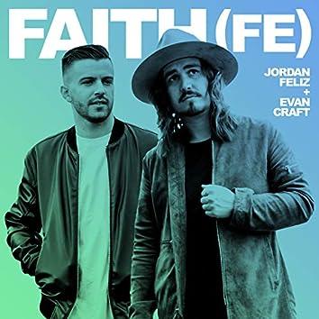 Faith (Fe) [feat. Evan Craft]