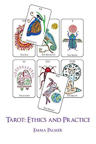 Tarot: Ethics and Practice (English Edition)
