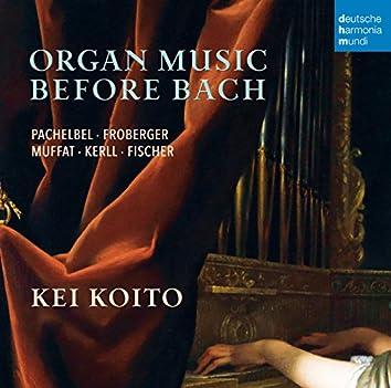 Organ Music Before Bach
