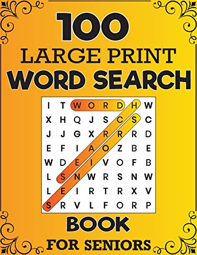 100 Large Print Word Search Book For Seniors: Everyday Mindfulness Word...