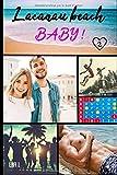 Lacanau Beach Baby: Tome 2 : l'été de leurs 26 ans