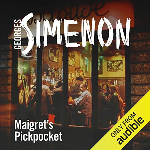 Maigret's Pickpocket Audiobook By Georges Simenon cover art