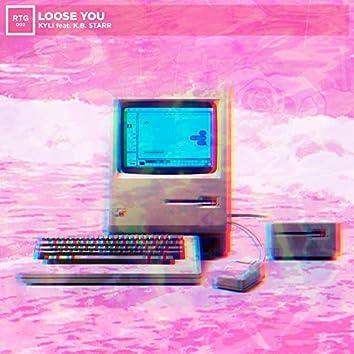 Lose U (feat. K.B. Starr)