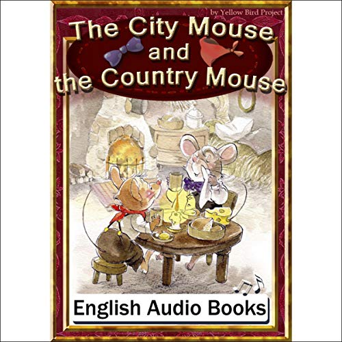 『The City Mouse and the Country Mouse(まちのねずみといなかのねずみ・英語版)』のカバーアート