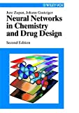 Neural Networks in Chemistry and Drug 2e: An Introduction