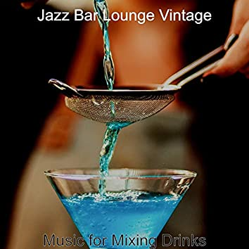 Music for Mixing Drinks