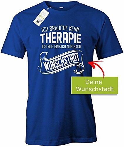 Jayess ICH Brauche Keine Therapie - ICH MUSS EINFACH NUR NACH WUNSCHSTADT - Herren - T-Shirt in Royalblau by Gr. XXL