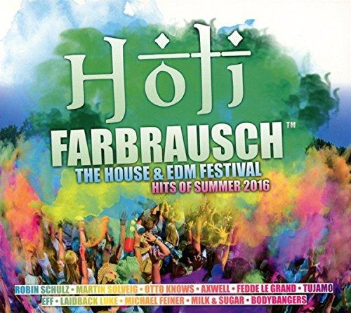 Holi Farbrausch/the House & Edm Festival Hits 2016