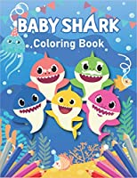 Baby Shark coloring book: A children's coloring book and color pages for 2-12 year old kids. For home or travel, it contains ... coloring page and more. (Baby shark Coloring Books)