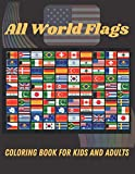 All World Flags- Coloring Book for Kids and Adults: Flags for All Countries of the World with Color Guides to Help   Creativity and Stress Relief   Geography Gift