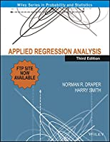 Applied Regression Analysis, 3E [Paperback] [Jan 01, 2012] Norman R. Draper (Author), Harry Smith (Author)