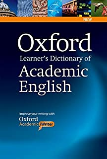 Oxford Learner's Dictionary of Academic English: Helps students learn the language they need to write academic English, wh...