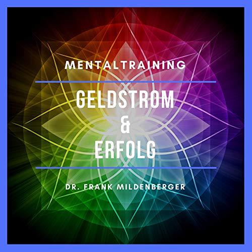 Mentaltraining - Geldstrom & Erfolg Titelbild