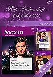 Heiße Leidenschaft - Best of Baccara 2020 (eBundle) (German Edition)