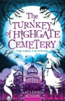 The Turnkey of Highgate Cemetery