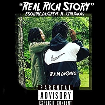 Real Rich Story (feat. R.A.M DaGang)
