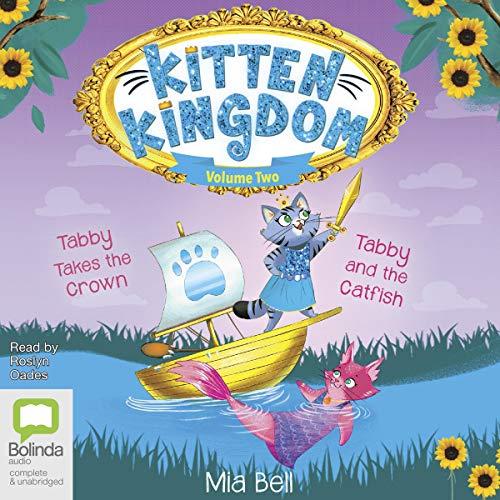 Kitten Kingdom Volume Two cover art