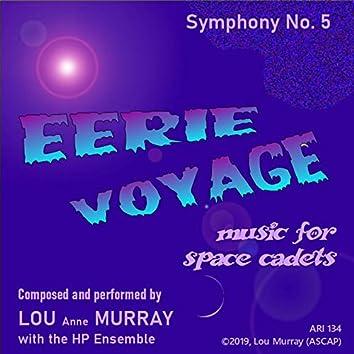 Eerie Voyage, Symphony No. 5 in D, Op. 134