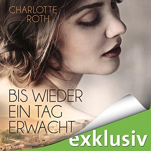 Bis wieder ein Tag erwacht audiobook cover art